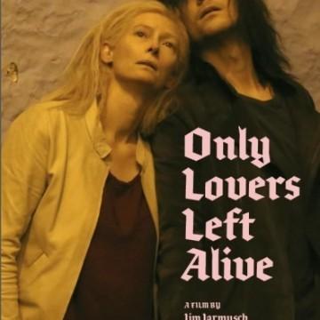 Само любовниците остават живи