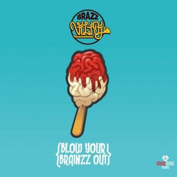 Духов(н)и подаръци: Blow Your Brainzz Out на Brazz ViliDJ