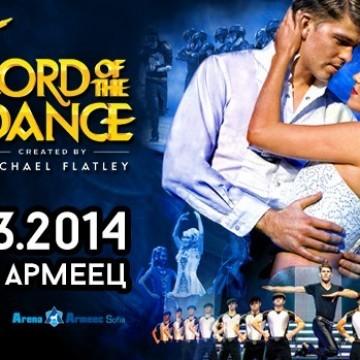 Финалният спектакъл на Lord of the Dance ще бъде в София
