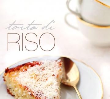 Италиански дни: Оризова торта / Torta di riso